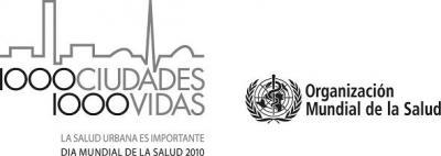 DÍA MUNDIAL DA SAÚDE 2010: Mil cidades, mil vidas